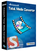 Aneesoft Total Media Converter
