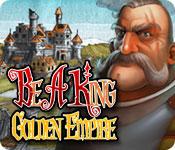 Be a King Golden Empire
